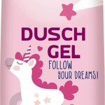 Duschgel - Follow your Dreams! (Pure & Basic)